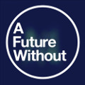 http://www.afuturewithout.com/